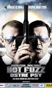 Hot fuzz ostre psy online / Hot fuzz online (2007) | Kinomaniak.pl