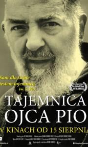 Tajemnica ojca pio online / El misterio del padre pío online (2018) | Kinomaniak.pl
