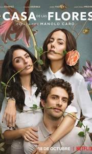 Dom kwiatów online / La casa de las flores online (2018-) | Kinomaniak.pl