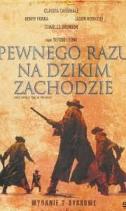 Pewnego razu na dzikim zachodzie online / C'era una volta il west online (1068) | Kinomaniak.pl