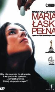 Maria łaski pełna online / Maria full of grace online (2004) | Kinomaniak.pl