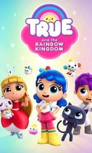 Tru i tęczowe królestwo online / True and the rainbow kingdom online (2017) | Kinomaniak.pl