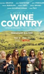 Gorzkie wino online / Wine country online (2019) | Kinomaniak.pl