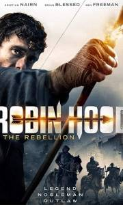 Robin hood: bunt online / Robin hood: the rebellion online (2018) | Kinomaniak.pl