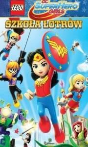 Lego dc super hero girls: szkoła łotrów online / Lego dc super hero girls: super-villain high online (2018) | Kinomaniak.pl