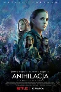 Anihilacja online / Annihilation online (2018) | Kinomaniak.pl
