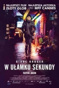 W ułamku sekundy online / Aus dem nichts online (2017) | Kinomaniak.pl