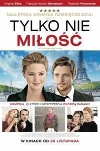 Tylko nie miłość online / Chance de ma vie, la online (2010) | Kinomaniak.pl