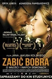 Zabić bobra online (2012) | Kinomaniak.pl