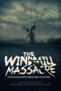 Diabelski młyn online / Windmill massacre, the online (2016) | Kinomaniak.pl