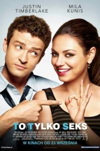 To tylko sex online / Friends with benefits online (2011) | Kinomaniak.pl