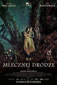 Na mlecznej drodze online / On the milky road online (2016) | Kinomaniak.pl