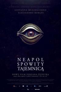 Neapol spowity tajemnicą online / Napoli velata online (2017)   Kinomaniak.pl