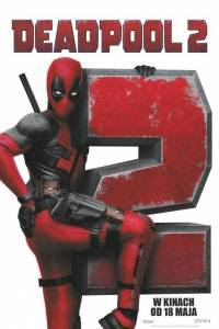 Deadpool 2 online (2018) | Kinomaniak.pl