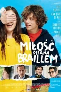 Miłość pisana braillem online / Le coeur en braille online (2016) - recenzje | Kinomaniak.pl