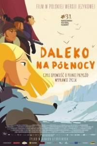 Daleko na północy online / Tout en haut du monde online (2015) | Kinomaniak.pl