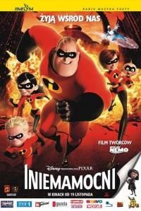 Iniemamocni online / Incredibles, the online (2004) | Kinomaniak.pl