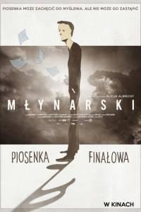 Młynarski. piosenka finałowa online (2017) | Kinomaniak.pl