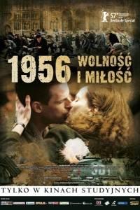 1956 wolność i młość online / Szabadság, szerelem online (2006) | Kinomaniak.pl