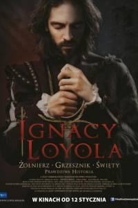 Ignacy loyola online / Ignacio de loyola online (2016)   Kinomaniak.pl