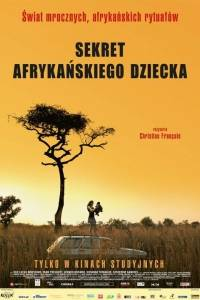 Sekret afrykańskiego dziecka online / Secret de l'enfant-fourmi, le online (2011) | Kinomaniak.pl