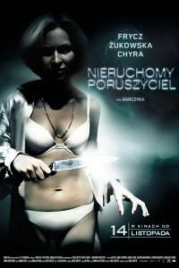 Nieruchomy poruszyciel online (2008) | Kinomaniak.pl