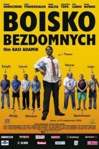 Boisko bezdomnych online (2008) | Kinomaniak.pl