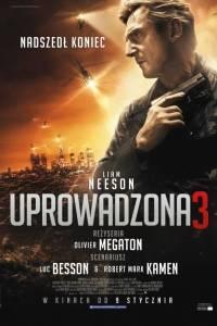 Uprowadzona 3 online / Taken 3 online (2015)   Kinomaniak.pl