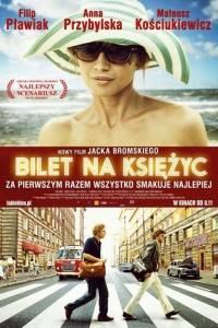Bilet na księżyc online (2013) | Kinomaniak.pl