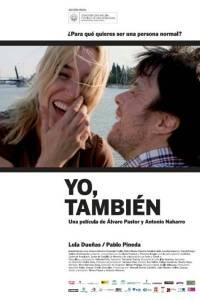 Ja, też! online / Yo también online (2009) | Kinomaniak.pl