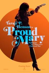 Proud mary online (2018) | Kinomaniak.pl