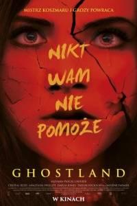 Ghostland online / Incident in a ghost land online (2018)   Kinomaniak.pl