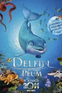 Delfin plum online / Delfín: la historia de un sonador, el online (2009) | Kinomaniak.pl