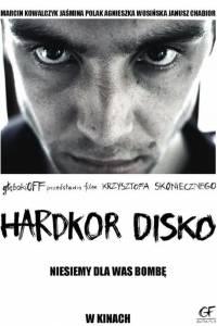 Hardkor disko online (2014) | Kinomaniak.pl