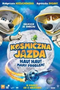 Kosmiczna jazda. hau hau mamy problem online / Belka i strelka: lunnye priklyucheniya online (2014) | Kinomaniak.pl