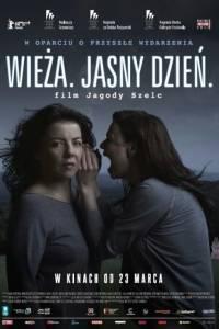 Wieża. jasny dzień online (2017)   Kinomaniak.pl