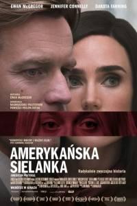 Amerykańska sielanka online / American pastoral online (2016) | Kinomaniak.pl
