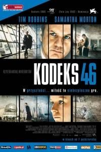 Kodeks 46 online / Code 46 online (2003) | Kinomaniak.pl
