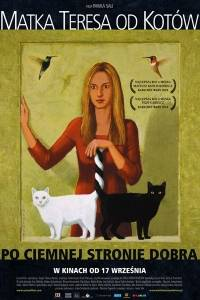 Matka teresa od kotów online (2010)   Kinomaniak.pl