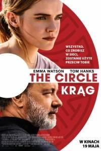 The circle. krąg online / Circle, the online (2017) | Kinomaniak.pl