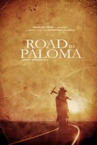 Road to paloma online (2014) | Kinomaniak.pl