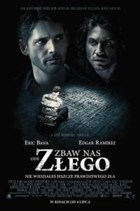 Zbaw nas ode złego online / Deliver us from evil online (2014) | Kinomaniak.pl