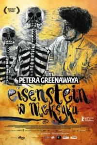 Eisenstein w meksyku online / Eisenstein in guanajuato online (2015) | Kinomaniak.pl