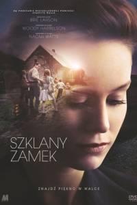 Szklany zamek online / Glass castle, the online (2017)   Kinomaniak.pl