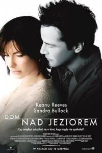 Dom nad jeziorem online / Lake house, the online (2006) | Kinomaniak.pl