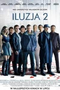 Iluzja 2 online / Now you see me 2 online (2016) | Kinomaniak.pl