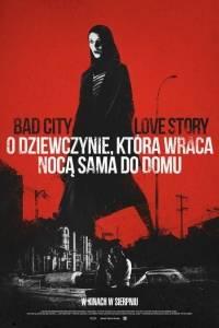 O dziewczynie, która wraca nocą sama do domu online / Girl walks home alone at night, a online (2014)   Kinomaniak.pl