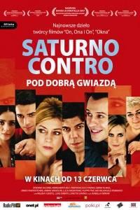 Saturno contro. pod dobrą gwiazdą online / Saturno contro online (2007) | Kinomaniak.pl