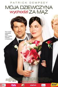 Moja dziewczyna wychodzi za mąż online / Made of honor online (2008) | Kinomaniak.pl