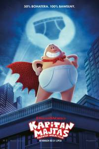 Kapitan majtas: pierwszy wielki film online / Captain underpants: the first epic movie online (2017) | Kinomaniak.pl